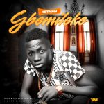 MUSIC: 4stman – Gbemileke