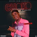 MUSIC: Teeblayz – Choko