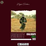MUSIC: Payper Corleone – Nobody (Khaligraph Jones Diss)