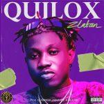 MUSIC: Zlatan Ibile – Quilox