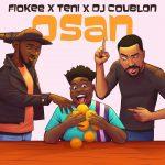 MUSIC: Fiokee & Teni, DJ Coublon – Osan