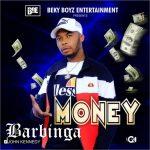 MUSIC: Barbinga – Money