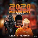 MIXTAPE: Vdj Jio Ft. Dj Masscot – 2020 Miscreant Mixtape