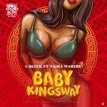 MUSIC: C Blvck ft. Naira Marley – Baby Kingsway