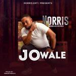 MUSIC: Norris – Jowale – @iamdjnorris