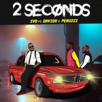 MUSIC: IVD ft. Davido, Peruzzi – 2 Seconds