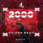 MUSIC: Chinko Ekun – 2000 & Retaliate