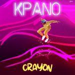 MUSIC: Crayon – Kpano (prod. Ozedikus)