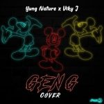 MUSIC: Yung Nature x Viky J – Geng (Cover)
