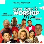 MIXTAPE: Dj Jeff – Praise & Worship Mix (@djjeffexclusive)