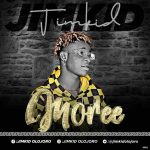MUSIC: Jimkid – Mo Re