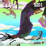 MUSIC: Rema – Dumebi (Remix) Ft. Becky G