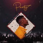 MUSIC: WhizNey – Party