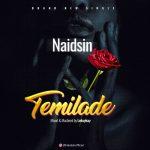 MUSIC: Naidsin – Temilade