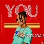 MUSIC: Dassianah – You (Mixed By Leksykay)