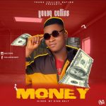 MUSIC: Young Collins – Money