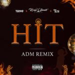MUSIC: Krizbeatz, Tekno, Teni – Hit ADM (Remix)