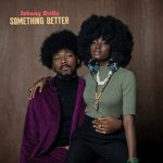 MUSIC: Johnny Drille – Something Better