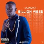 MUSIC: Swagon – Billion Vibes