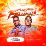 MIXTAPE: Sleek DJ Mayz – 15 Minutes With Icey Bills Mix