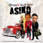 MUSIC: Lil Snazzy Ft Shante Sturner – Asiko