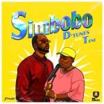 MUSIC: D'Tunes – Simbobo Ft. Teni