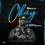 MUSIC: DJ Enimoney – Okay ft. Terry G, Dapo Tuburna