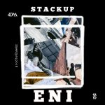MUSIC: ENI – STACK UP