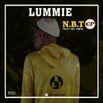 Lummie – N.B.T (EP) | @lummie_sings