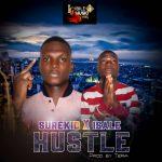 MUSIC: Surekid Feat. Isale – Hustle (Prod. Tera)