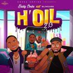 MUSIC: Baddy Oosha ft. Slimcase – H'oil (Remix)