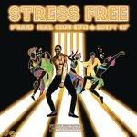MUSIC: D'banj ft. Seun Kuti, Egypt 80 – Stress Free