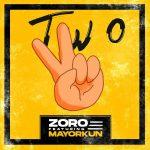MUSIC: Zoro ft. Mayorkun – Two