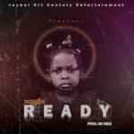 MUSIC: Mo Reign – Ready