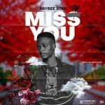 MUSIC: Kaybeestar – Miss You