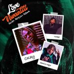 MUSIC: CKay ft. Gemini Major, Tshego – Love Nwantiti (South African Remix)