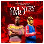 MUSIC: Eedris Abdulkareem ft. Sound Sultan – Country Hard