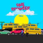 MUSIC: Falz – One Trouser (Prod. Bizzouch)