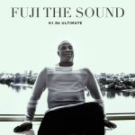 FULL EP: K1 De Ultimate – Fuji the Sound