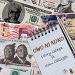 MUSIC: Larry Gaaga ft. Umu Obiligbo – Owo Ni Koko