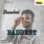 MUSIC: Showboi – Baddest (prod by Mister Tee)