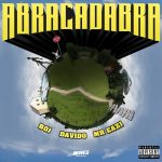 MUSIC: BOJ ft. Davido, Mr Eazi – Abracadabra