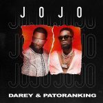 MUSIC: Darey ft. Patoranking – Jojo