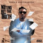 MUSIC: Eedris Abdulkareem ft. Olamide – Roll It
