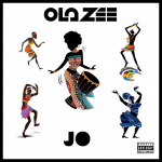 MUSIC: OlaZee – JO