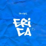 MUSIC: Slimcase – Erica (prod. Magic Boi)