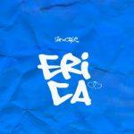 MUSIC: Slimcase – Erica (prod. Magic Boi)