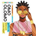 MUSIC: Reekado Banks ft. Wizkid – Omo Olomo