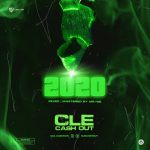 MUSIC: CLE Cashout – 2020