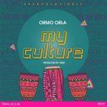 Ormo Orla – My Culture